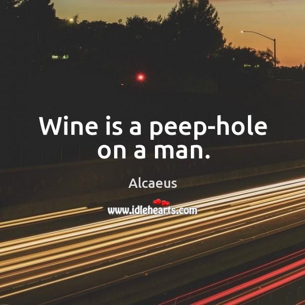 Image, Wine is a peep-hole on a man.