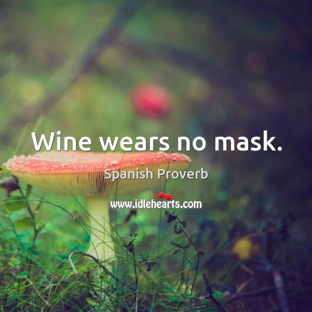 Image, Wine wears no mask.