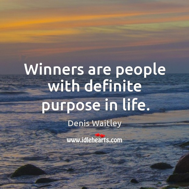 Image, Winners are people with definite purpose in life.