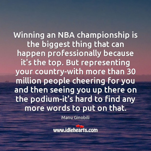 Winning an NBA championship is the biggest thing that can happen professionally Image