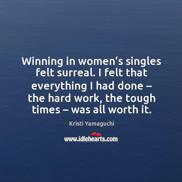 Winning in women's singles felt surreal. Image