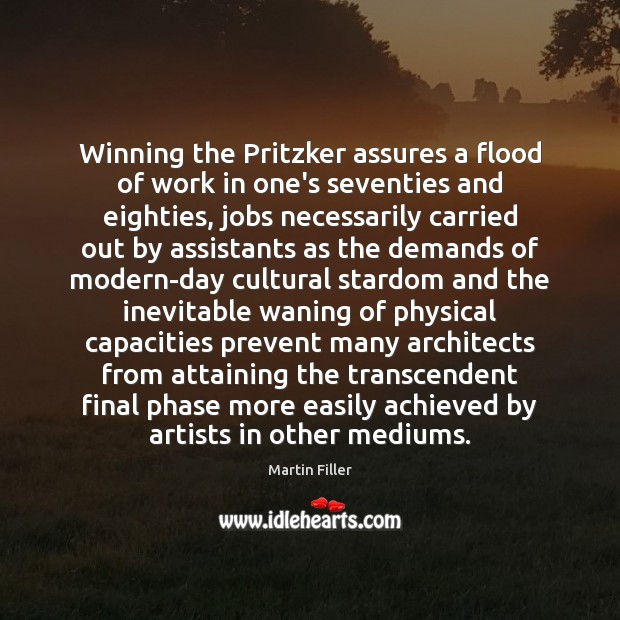 Winning the Pritzker assures a flood of work in one's seventies and Image