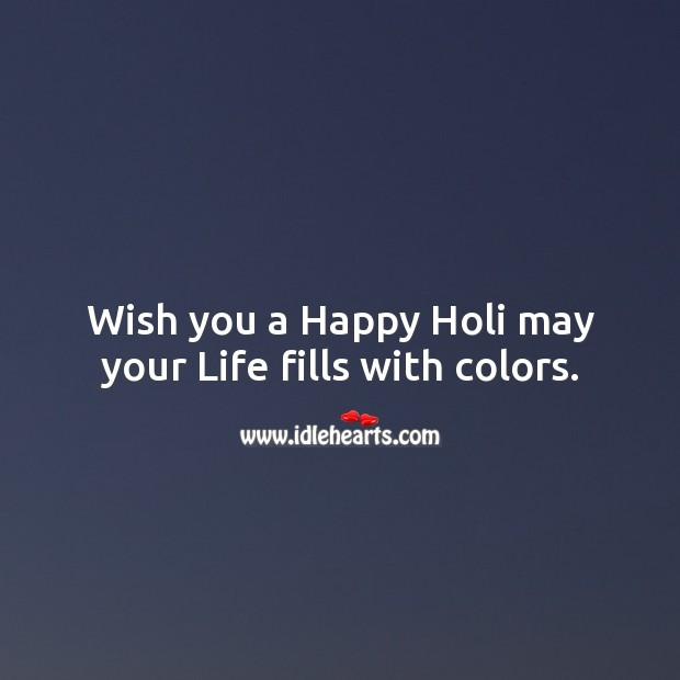 Wish you a happy holi Holi Messages Image
