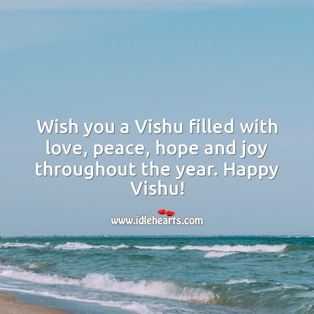 Wish you a Vishu filled with love, peace, hope and joy throughout the year. Vishu Messages Image