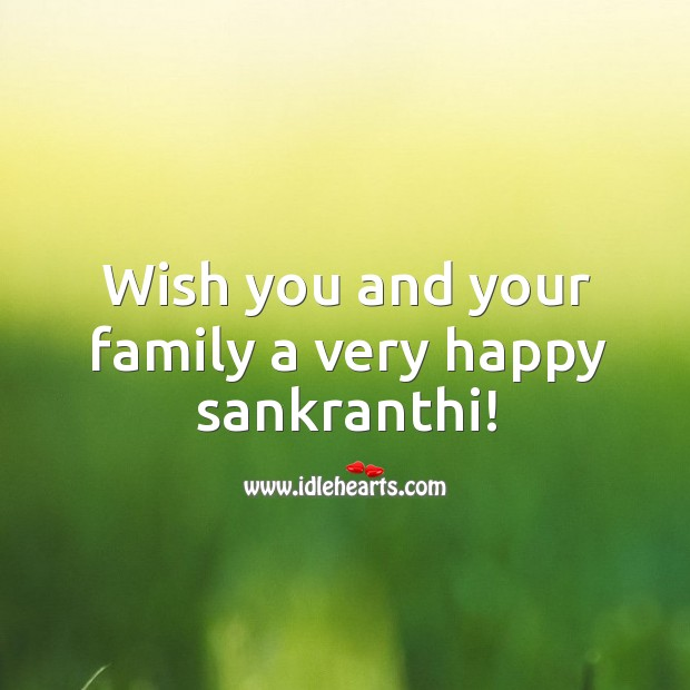 Wish you and your family a very happy sankranthi! Image