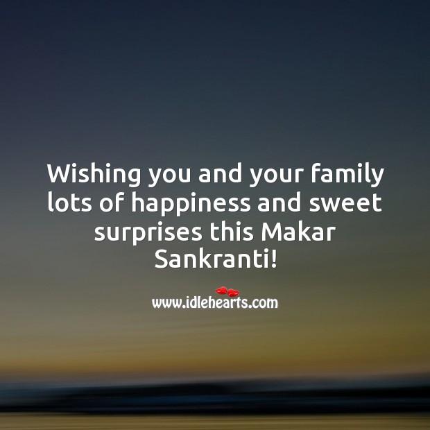 Wishing lots of happiness and sweet surprises this Makar Sankranti! Makar Sankranti Wishes Image
