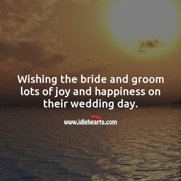 Wishing the bride and groom lots of joy and happiness. Wedding Card Wishes Image