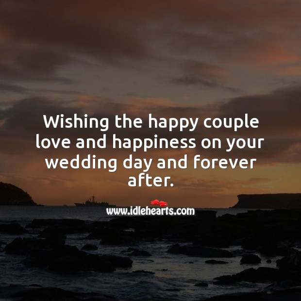 Wishing the happy couple love and happiness on your wedding day. Wedding Card Wishes Image