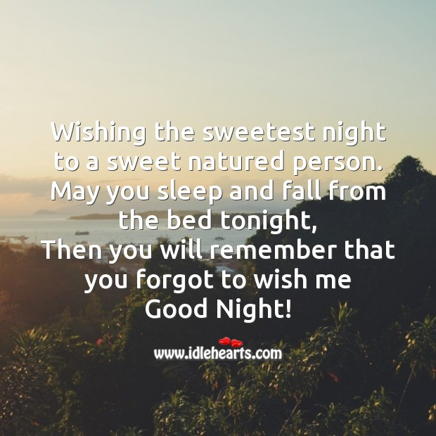 Image, Wishing the sweetest night to a sweet natured person.