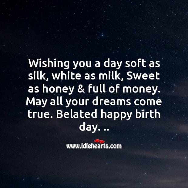 Image, Wishing you a belated happy birthday