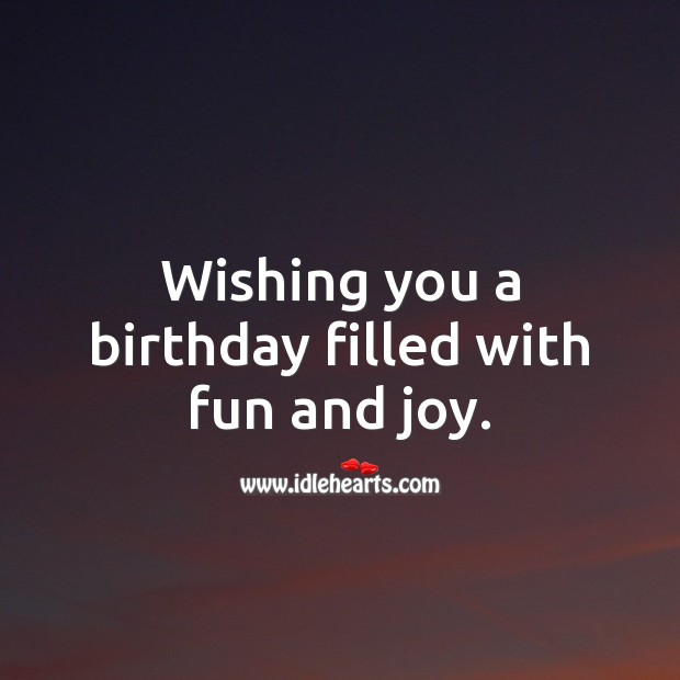 Wishing you a birthday filled with fun and joy. Birthday Messages for Kids Image