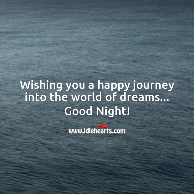 Image, Wishing you a happy journey into the world of dreams