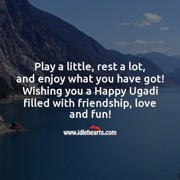 Image, Wishing you a Happy Ugadi filled with friendship, love and fun!