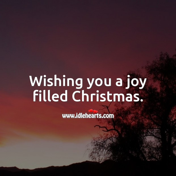 Image, Wishing you a joy filled Christmas.