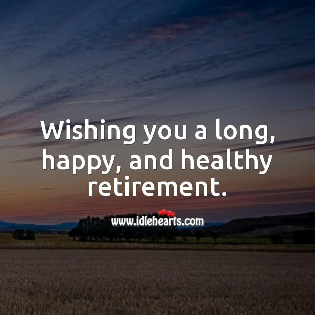 Retirement Wishes