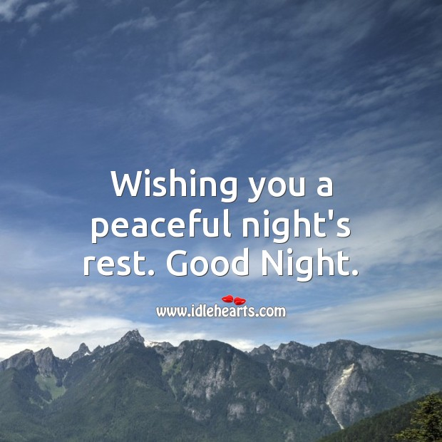 Wishing you a peaceful night's rest. Good Night. Good Night Messages Image
