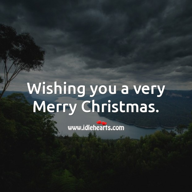 Wishing you a very Merry Christmas. Christmas Messages Image