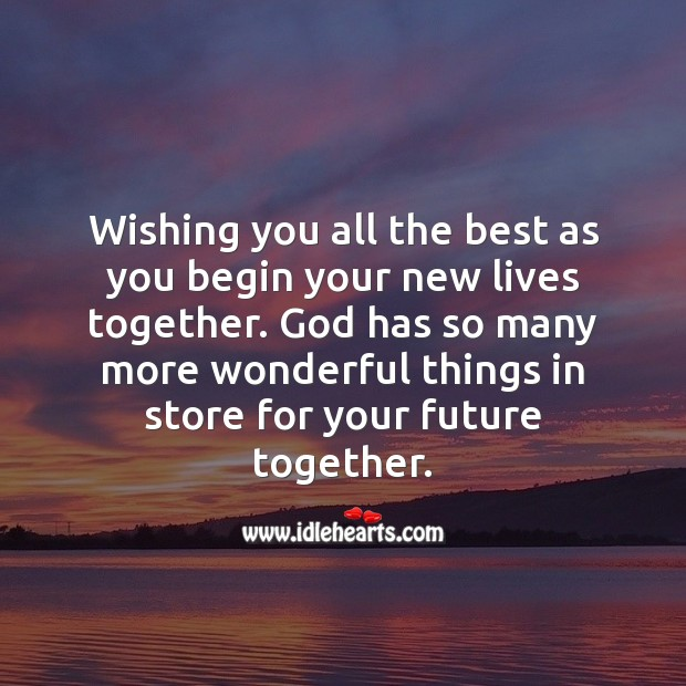 Wishing you all the best as you begin your new lives together. Religious Wedding Messages Image