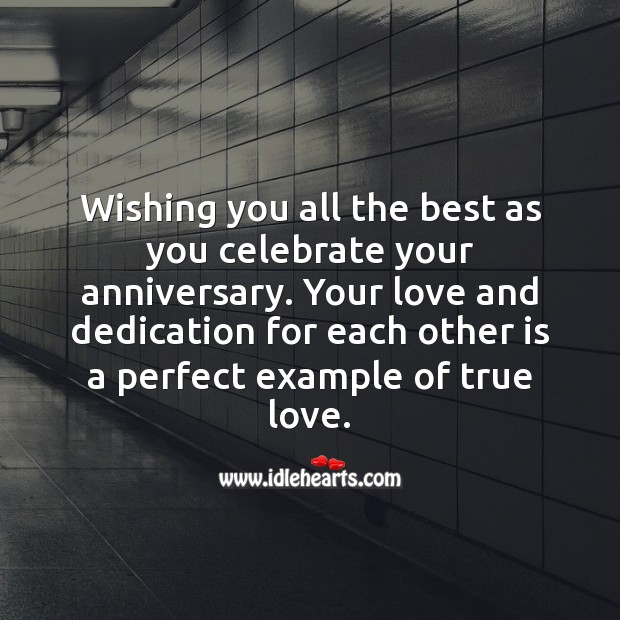 Wishing you all the best as you celebrate your anniversary. Celebrate Quotes Image