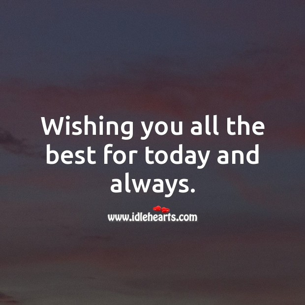Wishing you all the best for today and always. Marriage Quotes Image