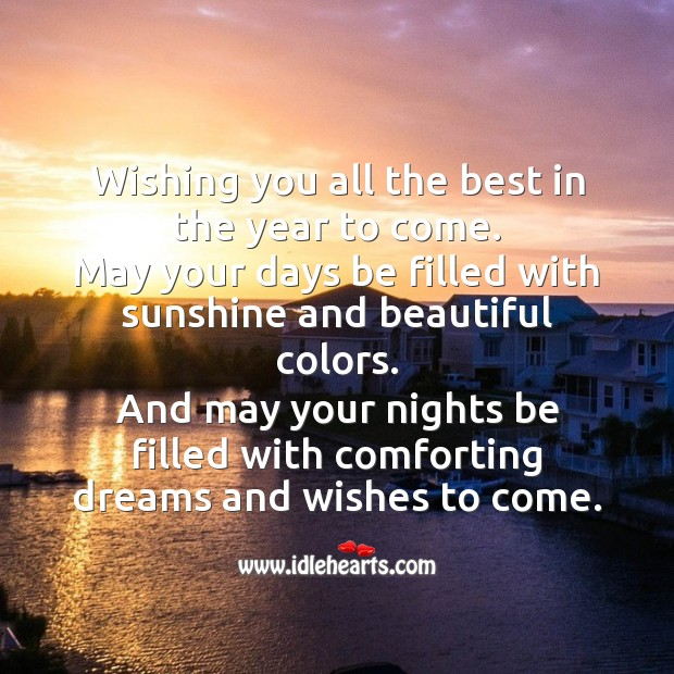 Wishing you all the best in the year to come. Wishing You Messages Image