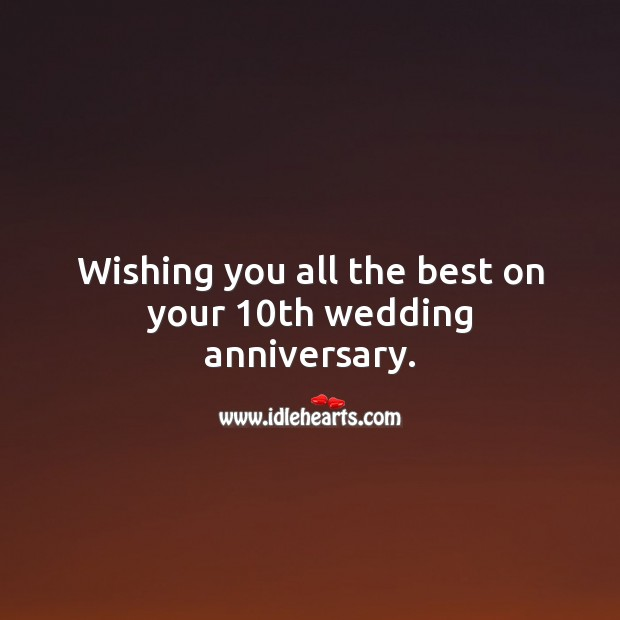 Image, Wishing you all the best on your 10th wedding anniversary.