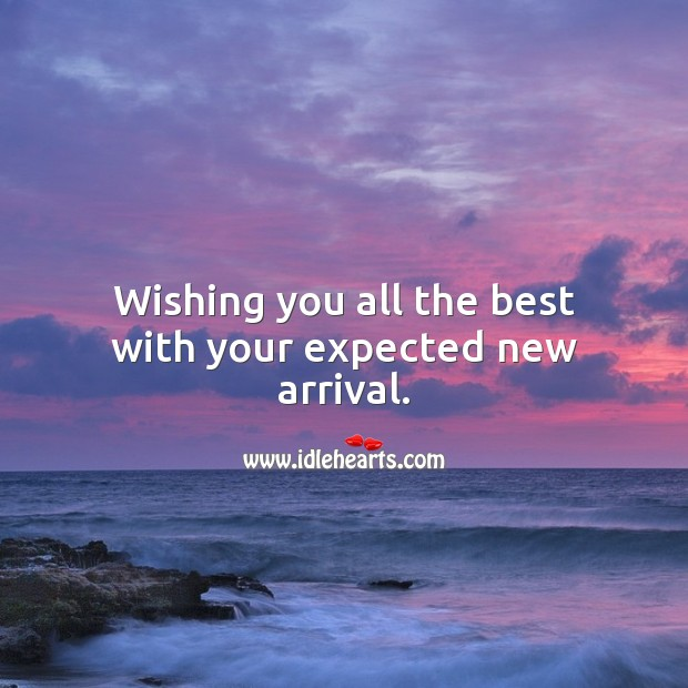 Wishing you all the best with your expected new arrival. Baby Shower Messages Image