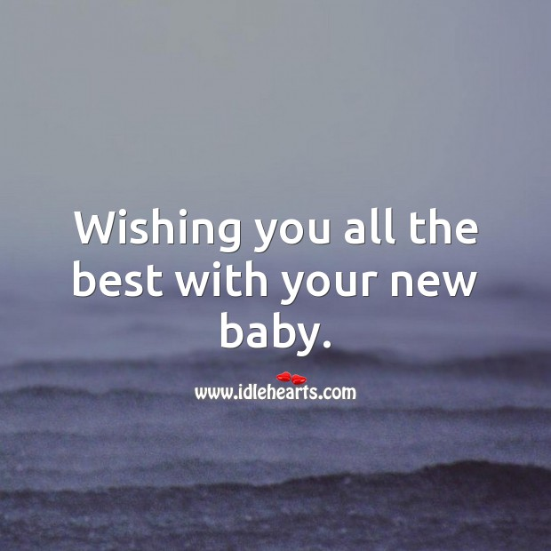New Baby Wishes
