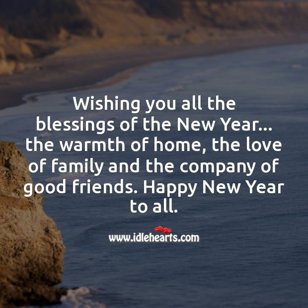 Wishing you all the blessings of the New Year. Blessings Quotes Image