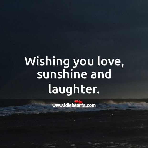 Wishing you love, sunshine and laughter. Birthday Messages for Kids Image