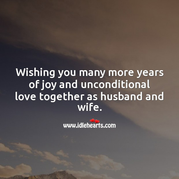Image, Wishing you many more years of joy and unconditional love.