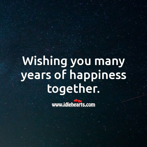 Wishing you many years of happiness together. Engagement Messages Image