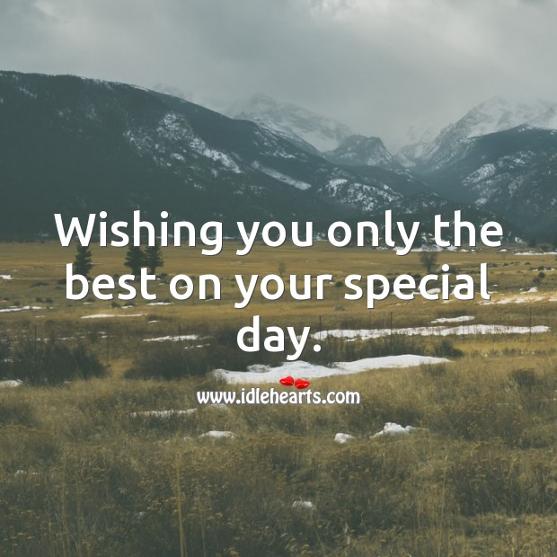Wishing you only the best on your special day. Image