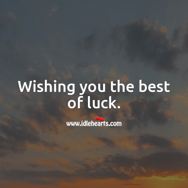 Wishing you the best of luck. Farewell Messages Image