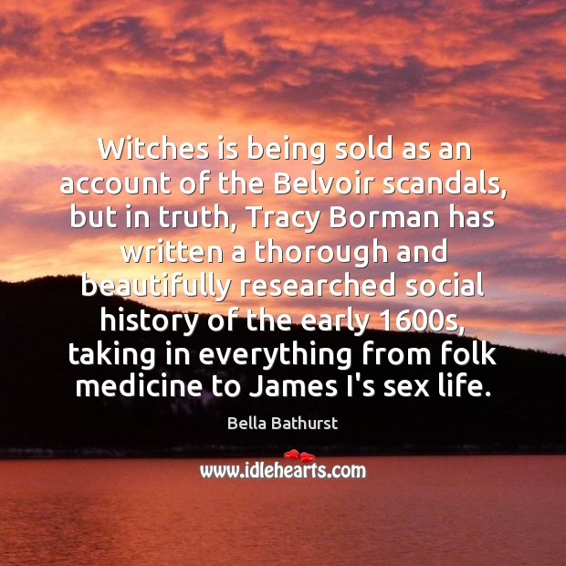 Image, Witches is being sold as an account of the Belvoir scandals, but