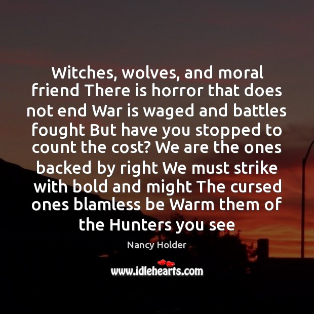 Image, Witches, wolves, and moral friend There is horror that does not end