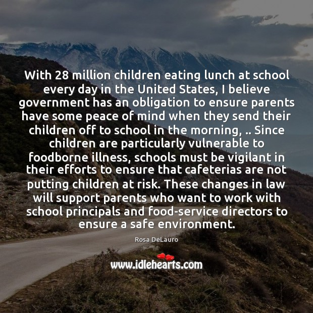 With 28 million children eating lunch at school every day in the United Children Quotes Image