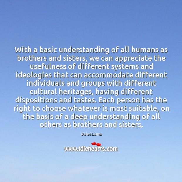 Image, With a basic understanding of all humans as brothers and sisters, we