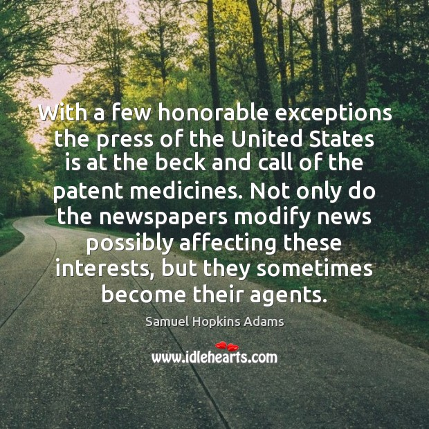 Image, With a few honorable exceptions the press of the United States is