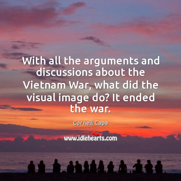 With all the arguments and discussions about the Vietnam War, what did Image