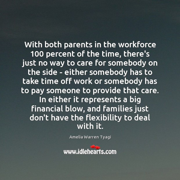 Image, With both parents in the workforce 100 percent of the time, there's just