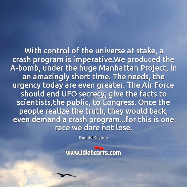 With control of the universe at stake, a crash program is imperative. Image