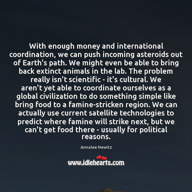 Image, With enough money and international coordination, we can push incoming asteroids out