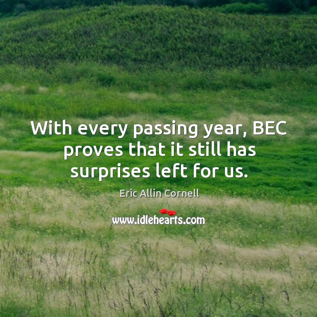 With every passing year, bec proves that it still has surprises left for us. Image