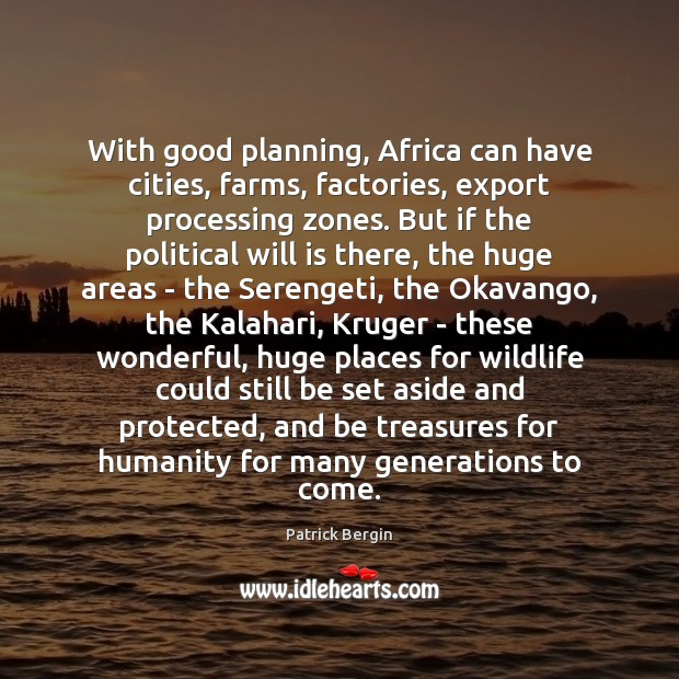Image, With good planning, Africa can have cities, farms, factories, export processing zones.