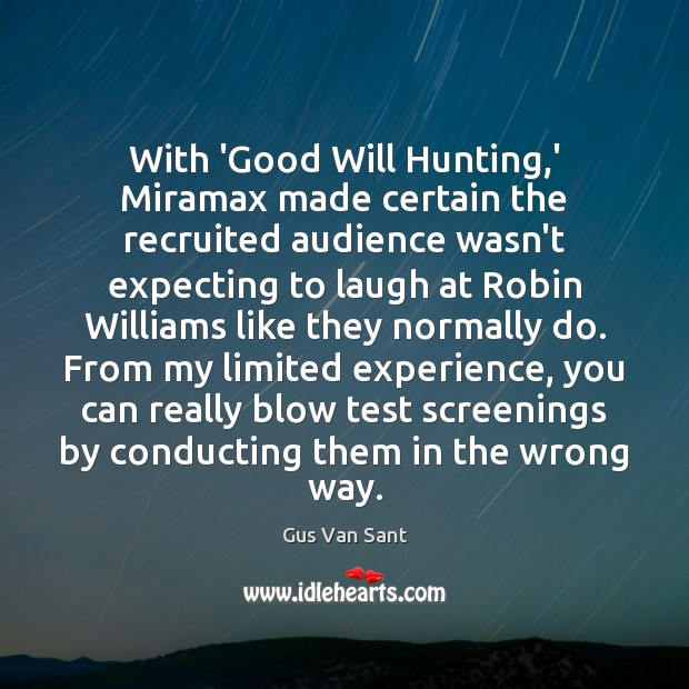 Image, With 'Good Will Hunting,' Miramax made certain the recruited audience wasn't