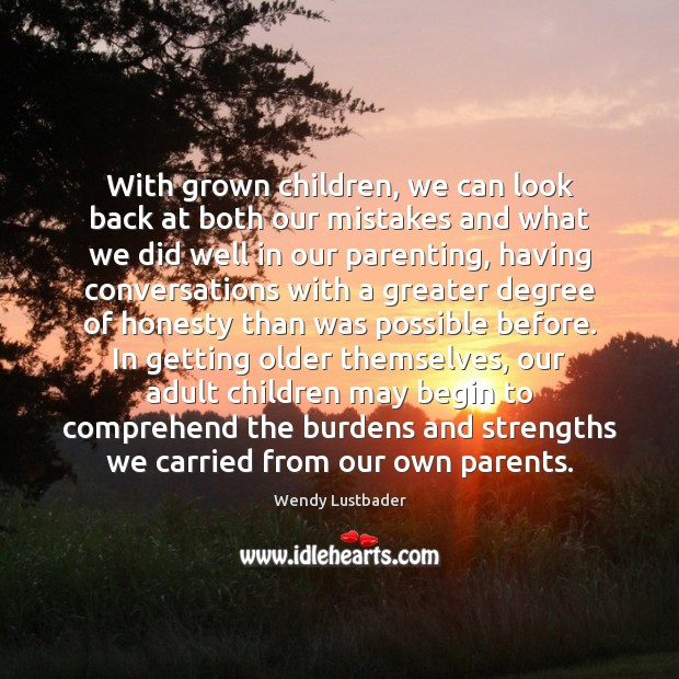 Image, With grown children, we can look back at both our mistakes and