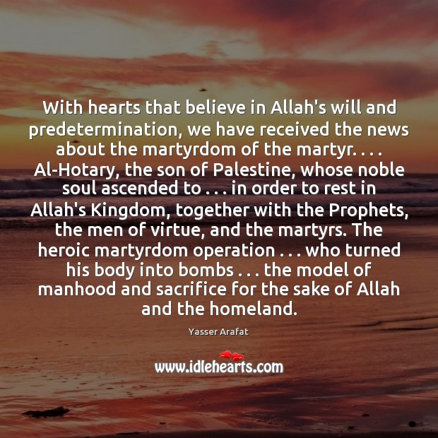 Image, With hearts that believe in Allah's will and predetermination, we have received