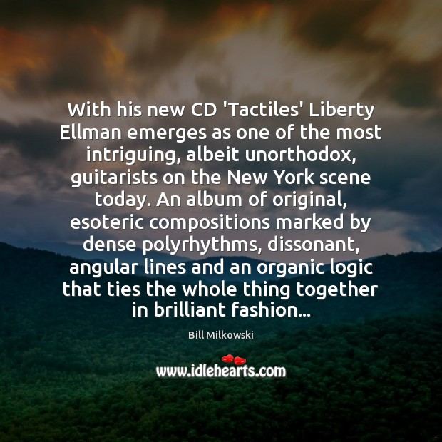 Image, With his new CD 'Tactiles' Liberty Ellman emerges as one of the