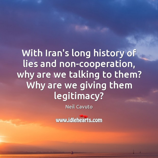 With Iran's long history of lies and non-cooperation, why are we talking Image